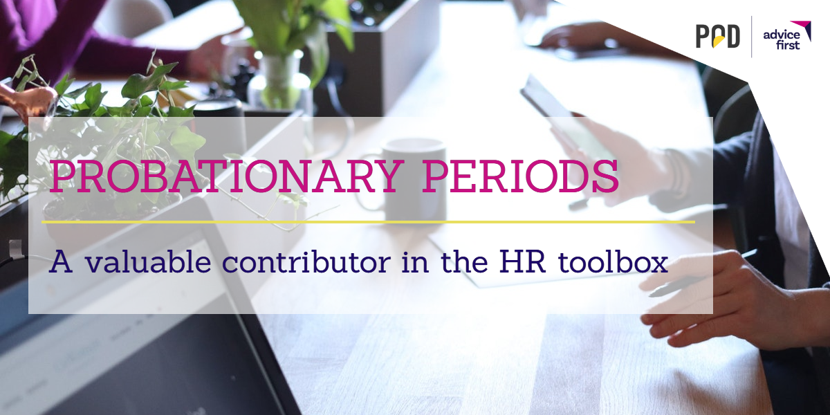 Probationary Periods – A valuable contributor in the HR toolbox