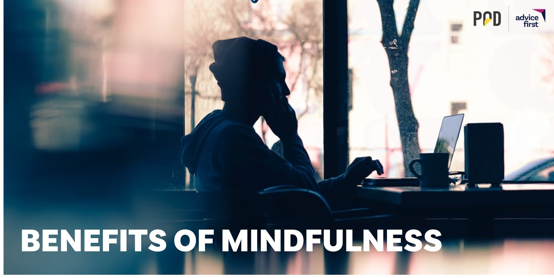 Benefits of Minfulness 1 - Benefits of Mindfulness