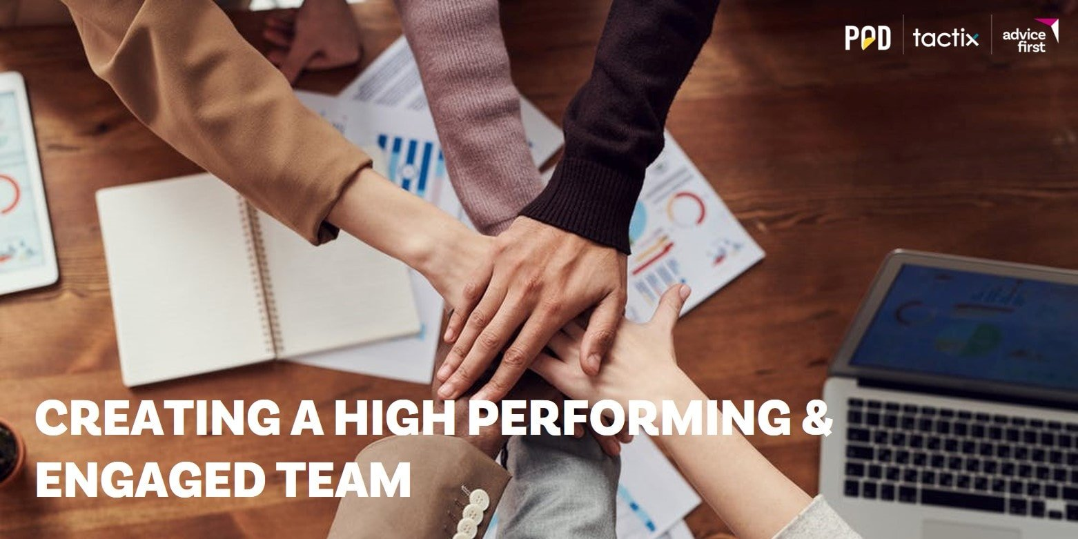 Creating a High Performing & Engaged Team