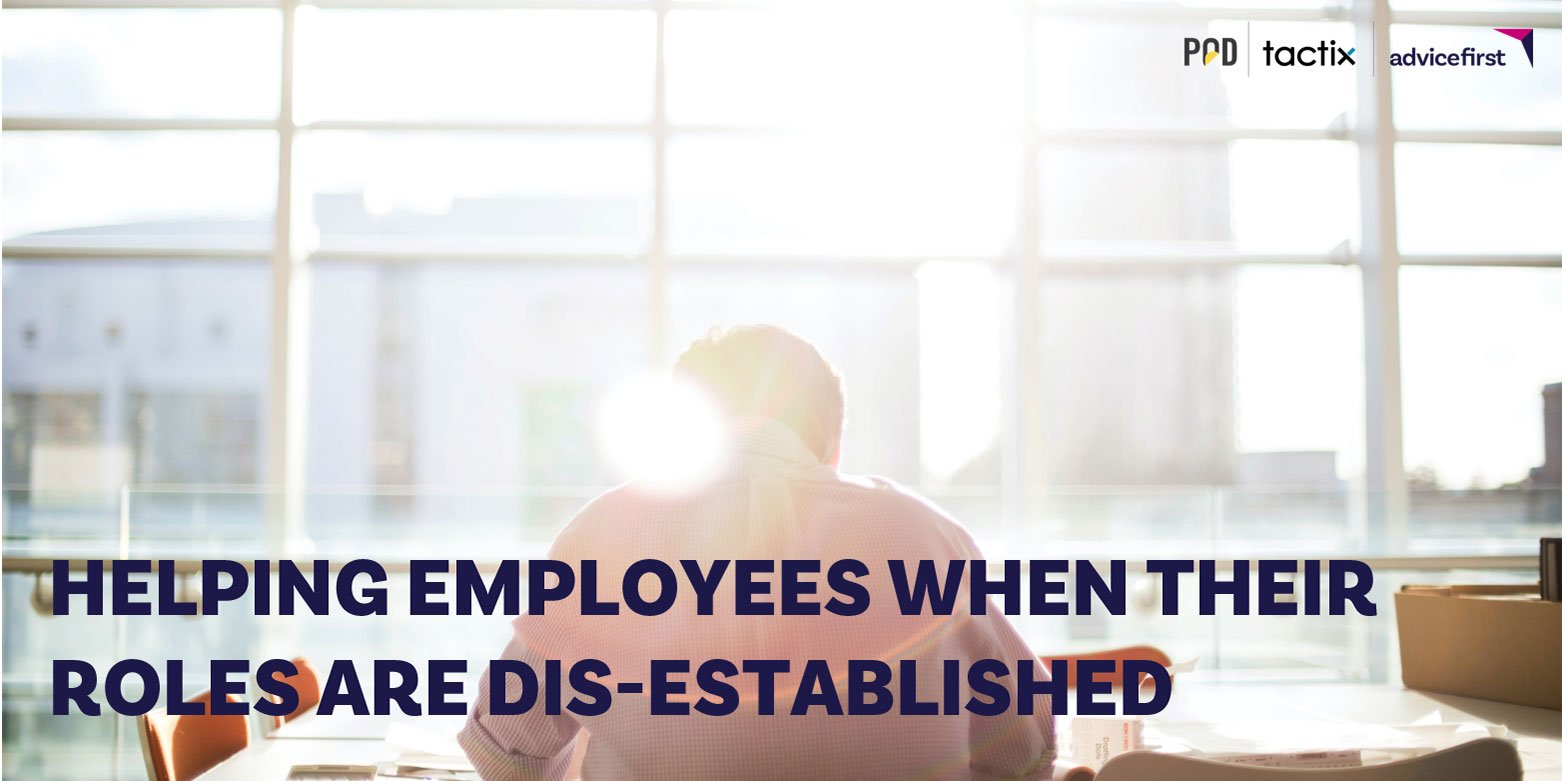 Helping Employees When Their Roles are Dis-Established