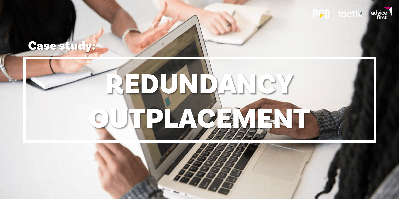 Case Study: Redundancy Outplacement